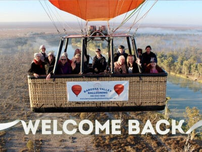Welcome Back - Barossa Ballooning Tour